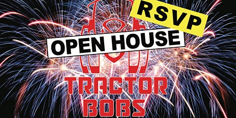 TRACTOR BOBS OPEN HOUSE billets