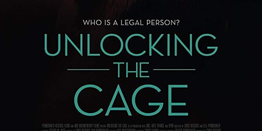 Unlocking the Cage - Documentary Film and Panel Discussion