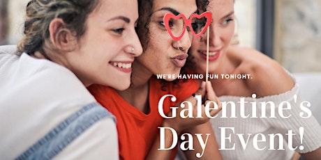 Galentine's Day Event  tickets