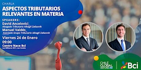 ASPECTOS TRIBUTARIOS RELEVANTES EN MATERIA DE EMPRENDIMIENTO tickets