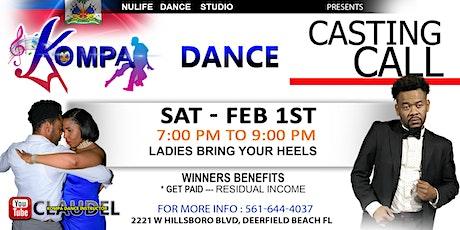 KOMPA DANCE --  CASTING CALL billets