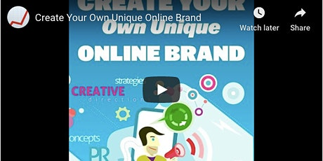 Create Your Own Unique Brand - Instant Access Video Masterclass tickets