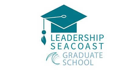 Leadership Seacoast Grad School: Get on Board tickets
