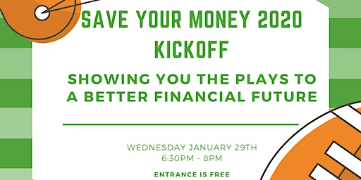 Save Your Money 2020 Kickoff