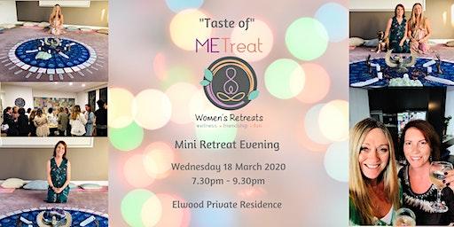 'Taste of MeTreat' March Mini Retreat Evening
