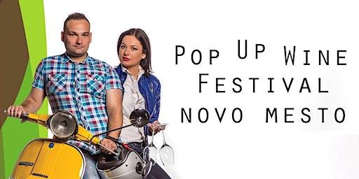 5. POP UP WINE FESTIVAL NOVO MESTO