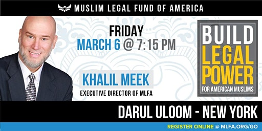 Build Legal Power for American Muslims with Khalil Meek - Jamaica, NY
