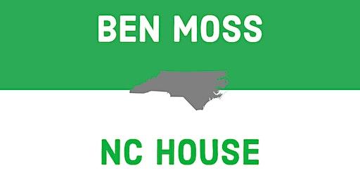 Meet & Greet with Ben Moss for NC House