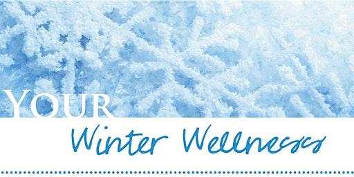 Winter Wellness Make  N' Take