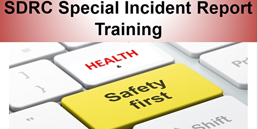 Special Incident Reporting Training