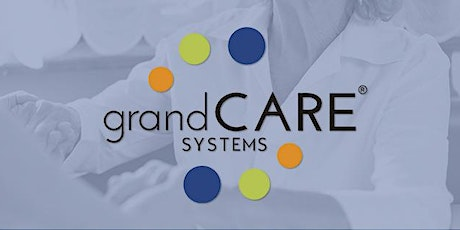 GrandCare Technology for Senior Communities tickets