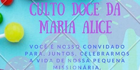 Culto Doce da Maria Alice ingressos