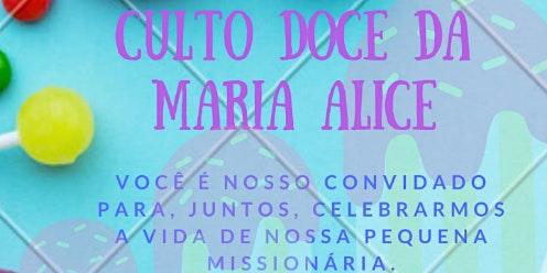 Culto Doce da Maria Alice