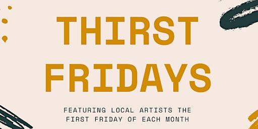 Thirst Fridays!