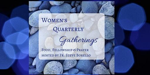 "Joliet Vocation Office Women's Quarterly Gathering - ""Claiming my Baptism"""