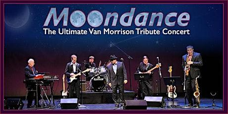 MOONDANCE: The Ultimate Van Morrison Tribute Concert tickets