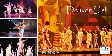 """Ballet Magnificat! """"Deliver Us,"""" hosted by Arts at Ardmore tickets"""