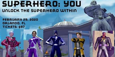 Superhero: You - Unlock the Superhero Within tickets