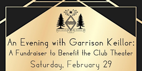 An Evening with Garrison Keillor: A Fundraiser to Benefit the Club Theater tickets