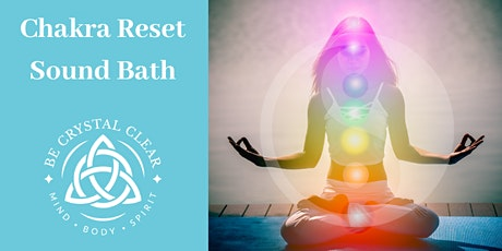 Chakra Reset Sound Bath tickets