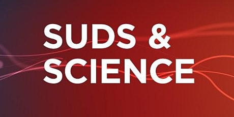 Suds & Science—Under Pressure: How the Body Uses Force to Function tickets