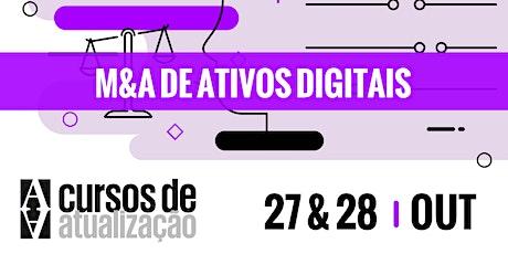 """Curso de atualização """"M&A de ativos digitais"""" ingressos"""