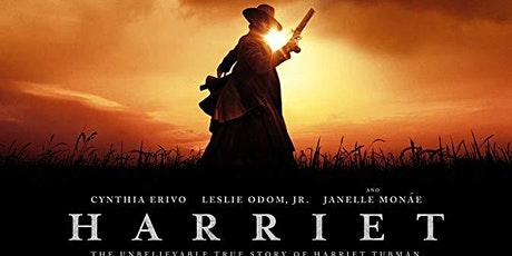 Black History Month Film Screening: Harriet tickets