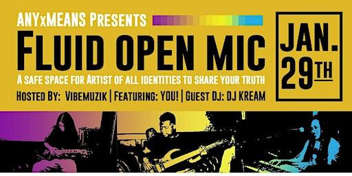 Fluid Open Mic Night