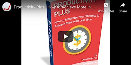 Increase Productivity - Instant Access Video Masterclass tickets