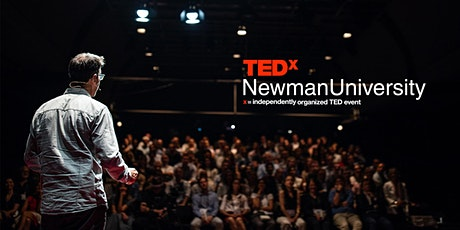 Tedx - Newman University - Private Online Premiere tickets