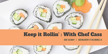 Keep it Rollin' : Intro to Sushi tickets