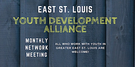 February East St. Louis Youth Development Network Meeting