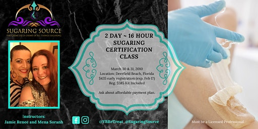 Advanced 2 Day Body Sugaring Certification ~ Deerfield Beach, Florida March 30 & 31, 2020
