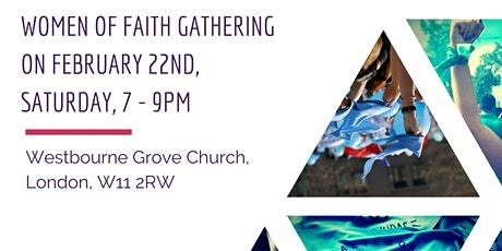Women of Faith Gathering - 22nd of February tickets