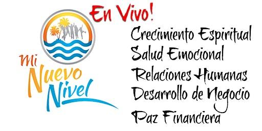 Mi Nuevo Nivel En VIVO 24-25 de Abril 2020