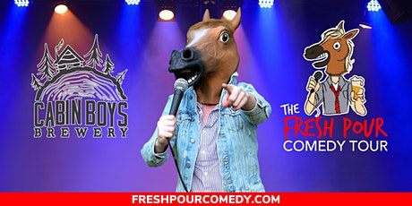 The Fresh Pour Comedy Tour at Cabin Boys Brewery tickets