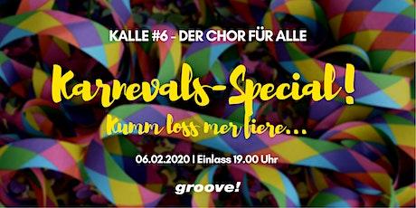 KALLE-Chor #6-KARNEVALS-SPECIAL! Tickets