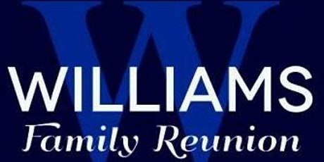 Williams Family Reunion 2020 tickets