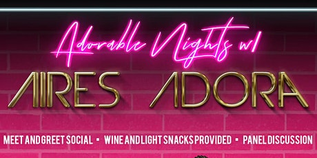 """""""ADORABLE NIGHTS"""" w/ AIRES ADORA Meet and Greet Launch Event tickets"""