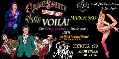 "CirqueSanity's ""Petit Voila!"" An Immersive Circus Cabaret of Enchantment! tickets"