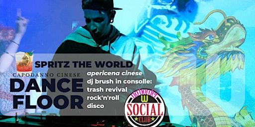 SpritzTheWorld_:  apericena e dancefloor fino a notte con dj Brush!