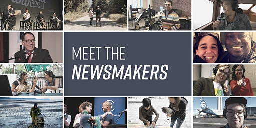Meet The Newsmakers: Seeking Dialogue in an Age of Tribalism