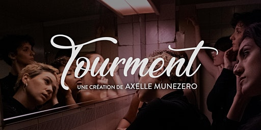 Tourment- Compagnie Asymmetry