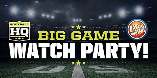 Dave and Buster's Springfield Big Game Super Sunday!
