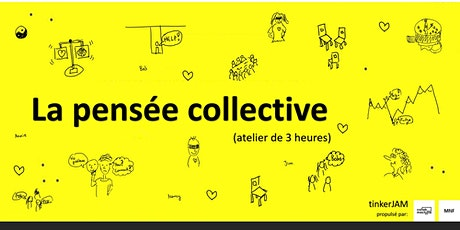 Workshop Pensée Collective  - tinkerJAM tickets