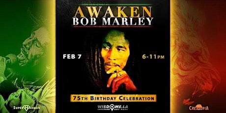 AWAKEN BOB MARLEY 75th Birthday Celebration - IMMERSIVE DOME EXPERIENCE tickets