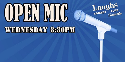 Comedy Open Mic - Seattle