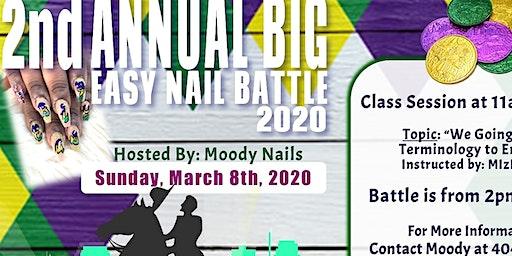 2nd Annual Big Eazy Nail Battle