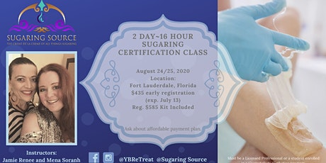 Advanced 2 Day Body Sugaring Certification ~ Deerfield Beach, Florida August 24 & 25, 2020 tickets
