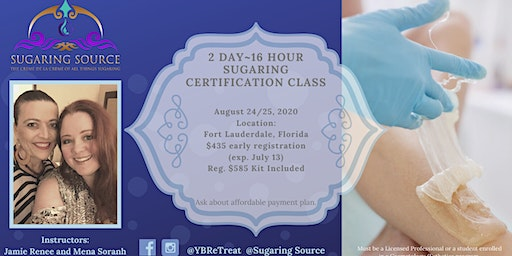 Advanced 2 Day Body Sugaring Certification ~ Deerfield Beach, Florida August 24 & 25, 2020